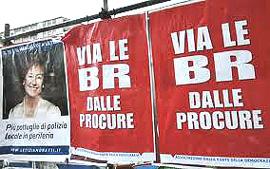 manifesto Via le Br dalle Procure
