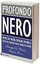 Profondo Nero, il libro