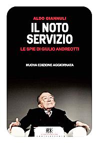 Il noto servizio, le spie di Andreotti