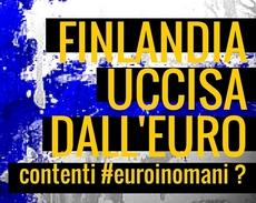 Finlandia uccisa dall'euro