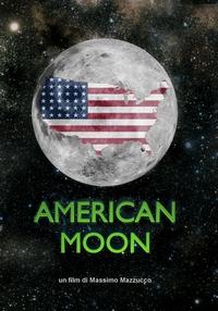 American Moon, il documentario di Mazzucco