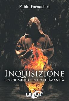 Inquisizione, il libro di Fornaciari